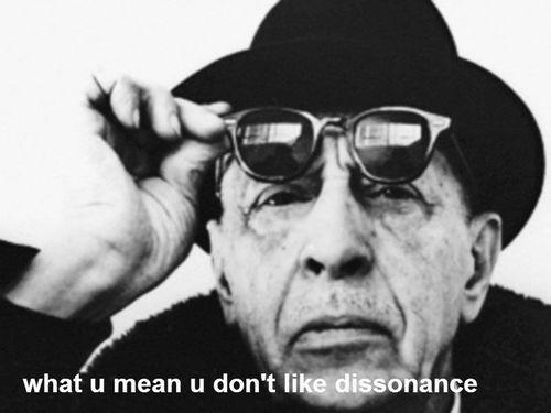 The yoloist philosopher Igor Stravinsky.