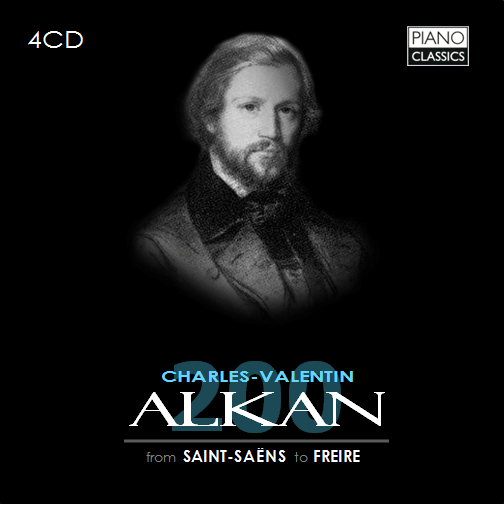 200 Years Of Alkan: From Saint Saëns To Freire